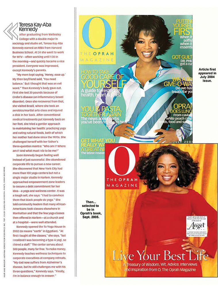 Teresa Kay-Aba Kennedy featured in O: Magazine and Oprah's book, Live Your Best Life!