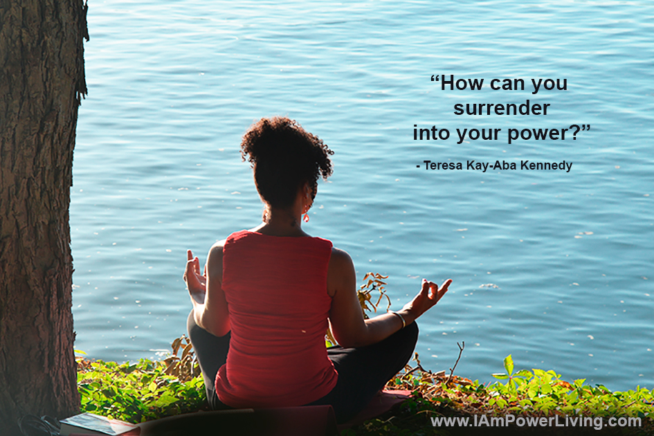 Surrender Into Your Power