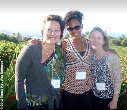 Rossanna Figuera, Teresa Kay-Aba Kennedy and April Rinne at the Thomas Fogarty Winery in Santa Cruz, CA as part of the World Economic Forum Young Global Leaders Silicon Valley Summit - July 2012